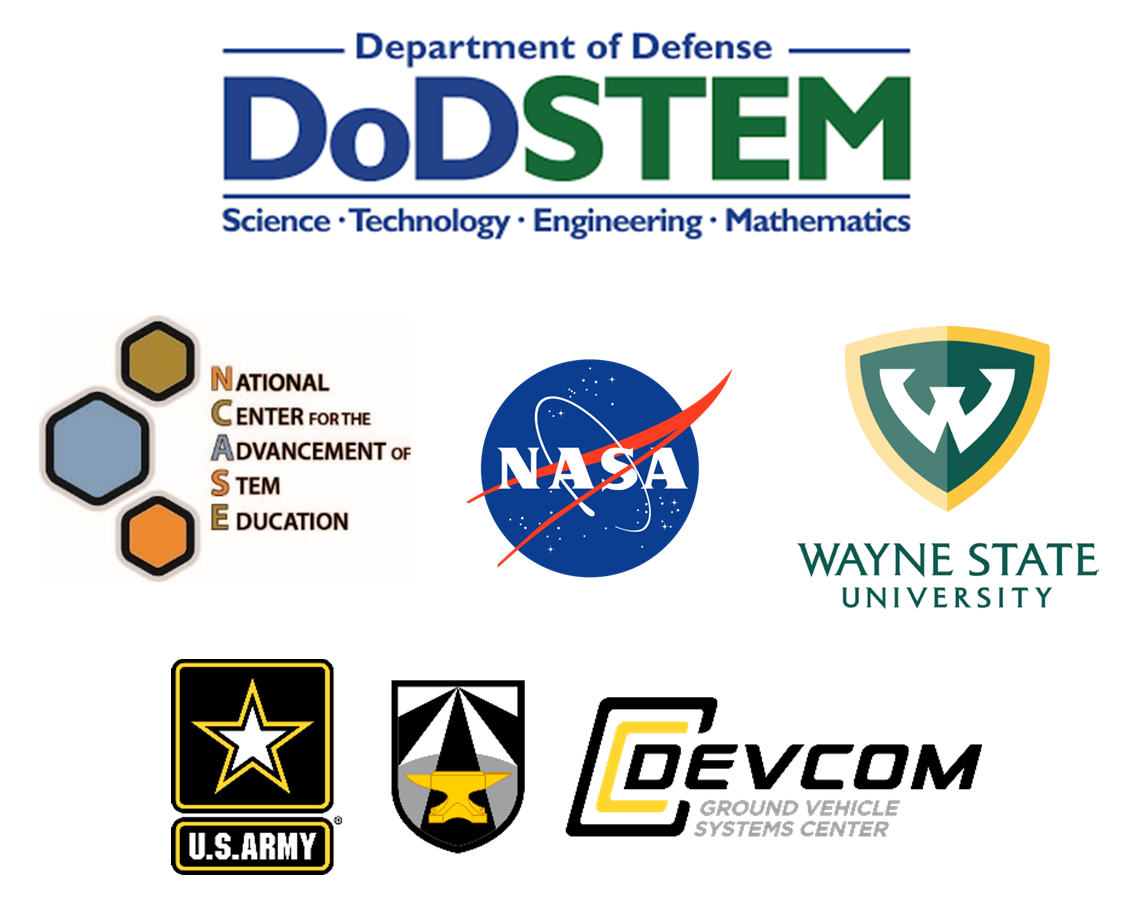 Program partners include the Department of Defense (DOD) STEM, the National Center for the Advancement of STEM Education, the National Aeronautics and Space Administration (NASA), Wayne State University, and the U.S. Army Development Command (DEVCOM) Ground Vehicle Systems Center (GVSC)