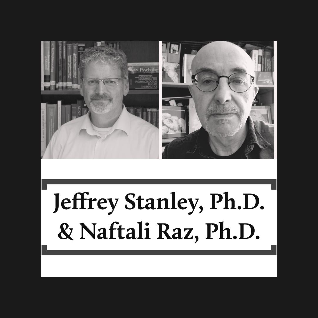 Drs. Stanley and Raz